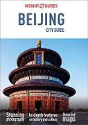 Cover-Bild zu Insight Guides City Guide Beijing (Travel Guide eBook) (eBook) von Guides, Insight