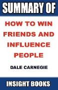 Cover-Bild zu Summary of How to Win Friends and Influence People by Dale Carnegie (Insight Books, #1) (eBook) von Books, Insight