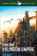 Cover-Bild zu Star Trek: The Klingon Empire (eBook) von Insight Editions