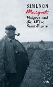 Cover-Bild zu Maigret und die Affäre Saint-Fiacre von Simenon, Georges