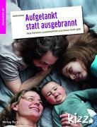 Cover-Bild zu Römer, Felicitas: Aufgetankt statt ausgebrannt