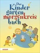 Cover-Bild zu Wessel, Mechthild: Das Kindergartenmorgenkreisbuch