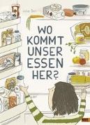 Cover-Bild zu Dürr, Julia: Wo kommt unser Essen her?