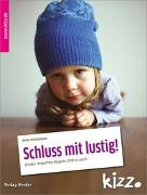 Cover-Bild zu Schattenmann, Ulrike: Schluss mit lustig!