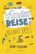 Cover-Bild zu Pearson, Jenny: Die unglaubliche Wunderreise des Freddie Yates