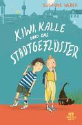 Cover-Bild zu Weber, Susanne: Kiwi, Kalle und das Stadtgeflüster