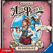 Cover-Bild zu Aleja und die Piratinnen. Das Schattenschiff (Audio Download) von Kuzniar, Maria