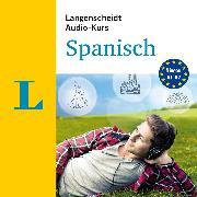 Cover-Bild zu Langenscheidt-Redaktion: Langenscheidt Audio-Kurs Spanisch (Audio Download)