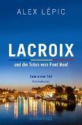 Cover-Bild zu Lépic, Alex: Lacroix und die Toten vom Pont Neuf: Sein erster Fall