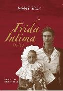 Cover-Bild zu Frida Íntima (eBook) von Kahlo, Isolda P.