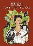 Cover-Bild zu Kahlo Art Tattoos von Kahlo, Frida