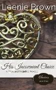 Cover-Bild zu His Inconvenient Choice (Choices, #3) (eBook) von Brown, Leenie