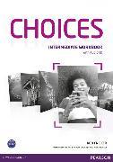 Cover-Bild zu Choices Intermediate Workbook (with Audio CD) von Fricker, Rod