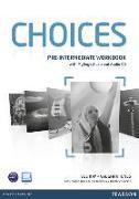 Cover-Bild zu Choices Pre Intermediate Workbook + Pin Pack Benelux von Kay, Sue