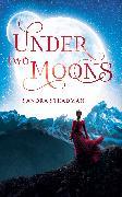 Cover-Bild zu Under two Moons (eBook) von Steadman, Sandra