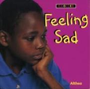 Cover-Bild zu Feeling Sad von Braithwaite, Althea