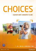 Cover-Bild zu Choices Elementary Student's Book von Harris, Michael