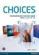 Cover-Bild zu Choices Pre-intermediate Teacher's Pack (Book with Test Master CD-ROM) von Tennant, Adrian