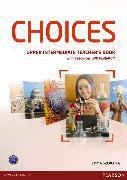 Cover-Bild zu Choices Upper Intermediate Teacher's Book (with Test Master CD-ROM) von Szlachta, Emma