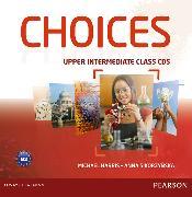 Cover-Bild zu Choices Upper Intermediate Class Audio CDS (6) von Harris, Michael