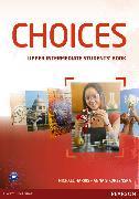 Cover-Bild zu Choices Upper Intermediate Students' Book & MyLab von Sikorzynska, Anna