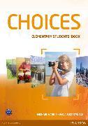 Cover-Bild zu Choices Elementary Students' Book & MyLab von Harris, Michael