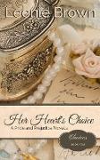Cover-Bild zu Her Heart's Choice: A Pride and Prejudice Novella (Choices, #4) (eBook) von Brown, Leenie