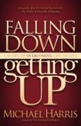 Cover-Bild zu Falling Down Getting Up (eBook) von Harris, Michael