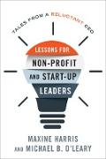 Cover-Bild zu Lessons for Nonprofit and Start-Up Leaders (eBook) von Harris, Maxine