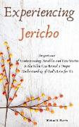 Cover-Bild zu Experiencing Jericho: Importance of Understanding Parables and How Stories in the Bible Can Reveal a Deeper Understanding of God's Love for Us (eBook) von Harris, Michael L.