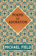 Cover-Bild zu Poems of Adoration (eBook) von Field, Michael