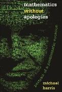 Cover-Bild zu Mathematics without Apologies (eBook) von Harris, Michael