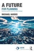 Cover-Bild zu A Future for Planning (eBook) von Harris, Michael