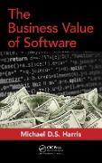 Cover-Bild zu The Business Value of Software (eBook) von Harris, Michael D. S.
