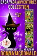 Cover-Bild zu Baba Yaga Adventures Collection: Magic and Mayhem Universe (eBook) von Mcdonald, Donna