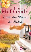Cover-Bild zu Unter den Sternen des Südens (eBook) von Mcdonald, Fleur