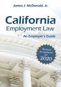 Cover-Bild zu California Employment Law: An Employer's Guide (eBook) von McDonald, James J.