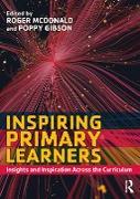 Cover-Bild zu Inspiring Primary Learners (eBook) von Mcdonald, Roger (Hrsg.)