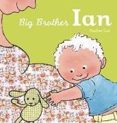 Cover-Bild zu Big Brother Ian von Oud, Pauline (Illustr.)