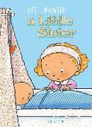 Cover-Bild zu BUT I WANTED A LITTLE SISTER von Oud, Pauline