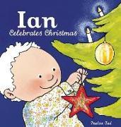 Cover-Bild zu Ian Celebrates Christmas von Oud, Pauline (Illustr.)