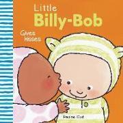 Cover-Bild zu Little Billy-Bob Gives Kisses von Oud, Pauline (Illustr.)