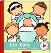 Cover-Bild zu Ein Baby wird geboren von Oud, Pauline