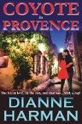 Cover-Bild zu Harman, Dianne: Coyote in Provence
