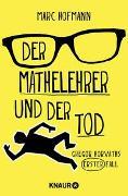 Cover-Bild zu Hofmann, Marc: Der Mathelehrer und der Tod