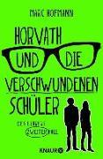 Cover-Bild zu Hofmann, Marc: Horvath und die verschwundenen Schüler (eBook)