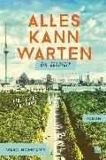 Cover-Bild zu Hofmann, Marc: Alles kann warten (eBook)