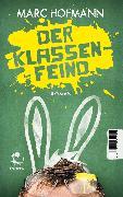 Cover-Bild zu Hofmann, Marc: Der Klassenfeind