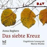 Cover-Bild zu Das siebte Kreuz von Seghers, Anna