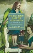 Cover-Bild zu The Dead Girls' Class Trip (eBook) von Seghers, Anna